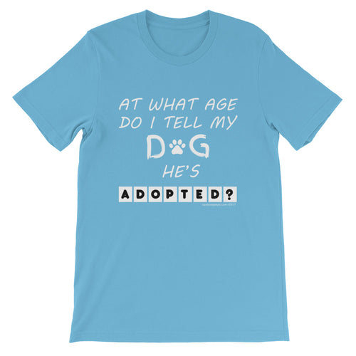 ADOPTED DOG Short-Sleeve Unisex T-Shirt