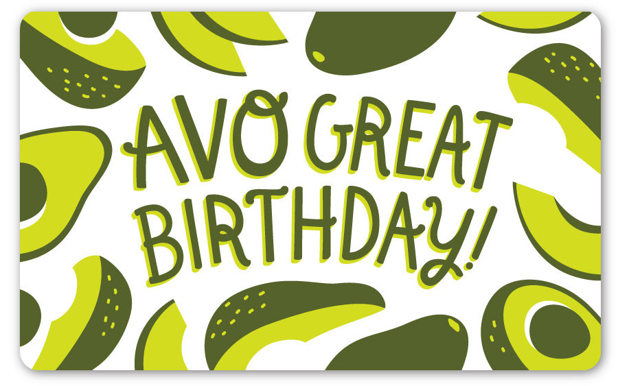 AVO Great Birthday GIFT CARD - $10-$100