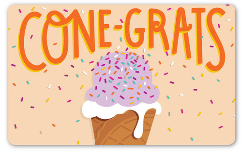 CONE-grats GIFT CARD - $10-$100