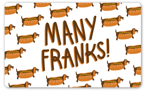 Many Franks GIFT CARD - $10-$100