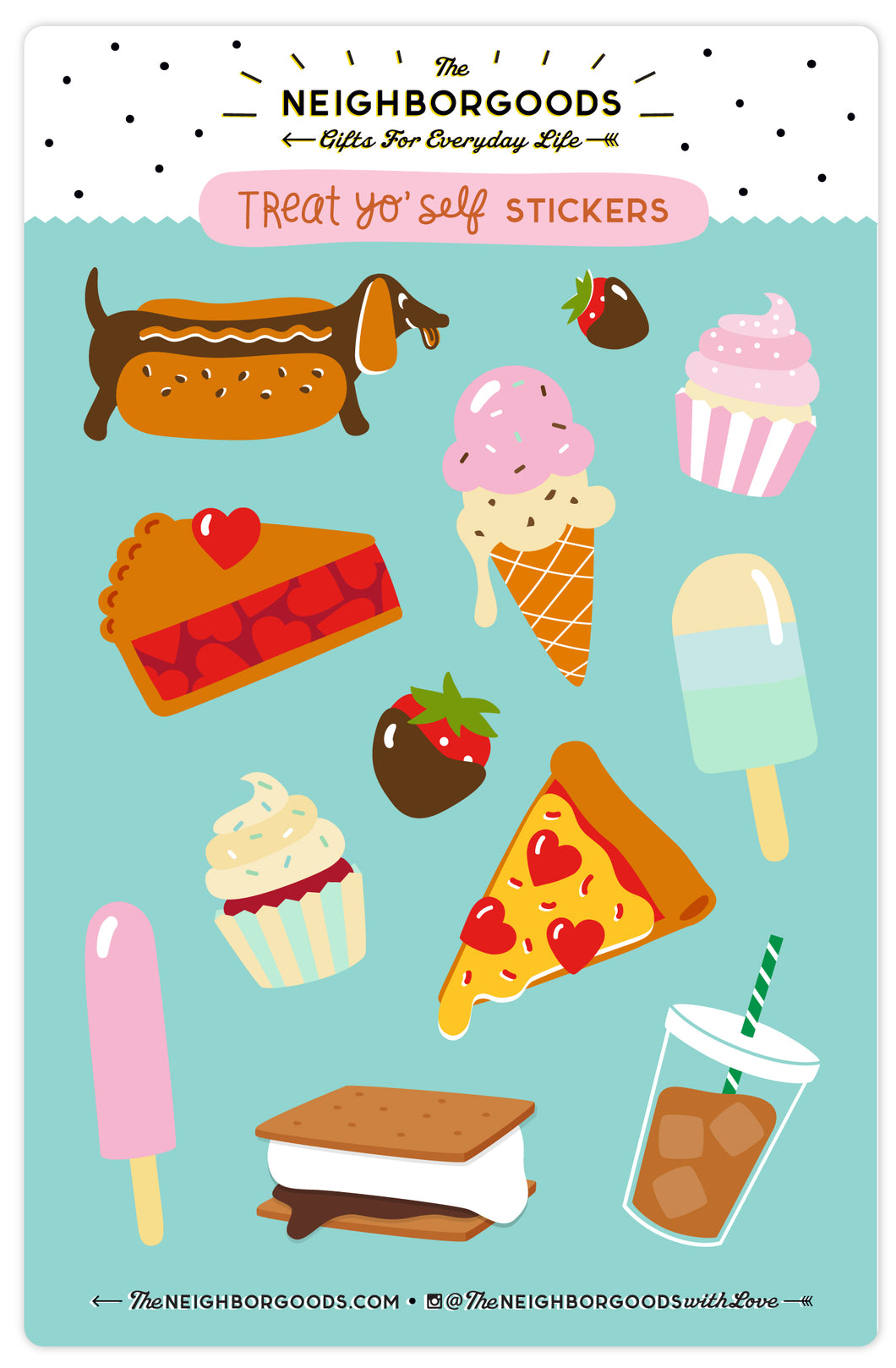 Treat Yo' Self Sticker Sheet