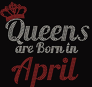 Queens Are Born in (MONTH)