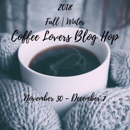 2018 Fall |  Winter Coffee Lovers Blog