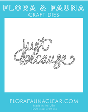 30153 Just Because Cursive Die