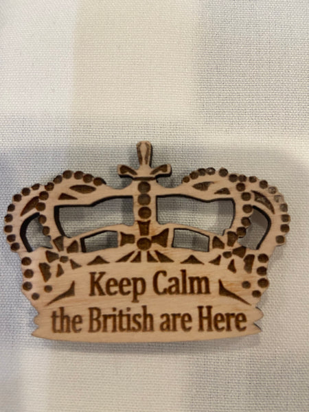Magnet Crown - Keep Calm The British Are Here