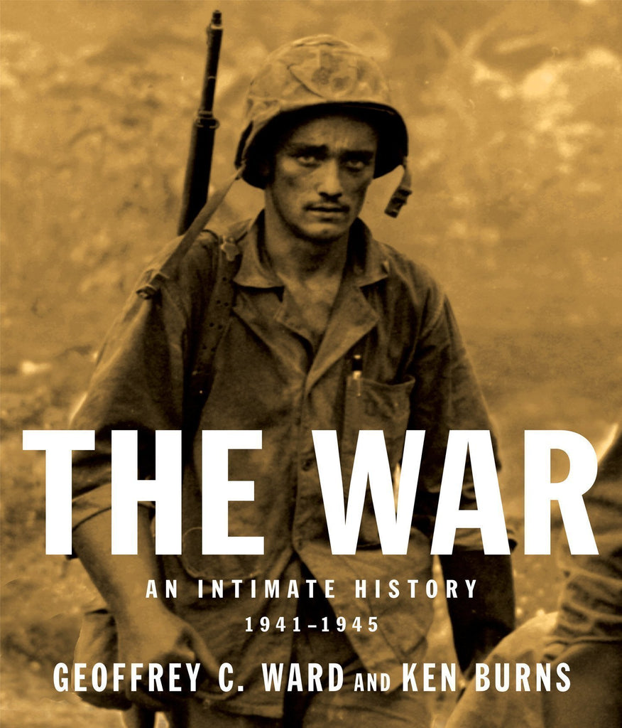 Ken Burns: The War - An Intimate History 1941-1945