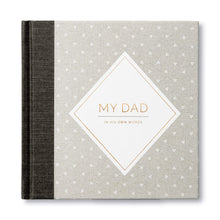 My Dad: In His Own Words — A keepsake interview book