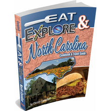 Eat & Explore North Carolina Cookbook & Travel Guide - Howell's Mercantile