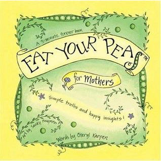 Eat Your Peas -For Mothers - Howell's Mercantile