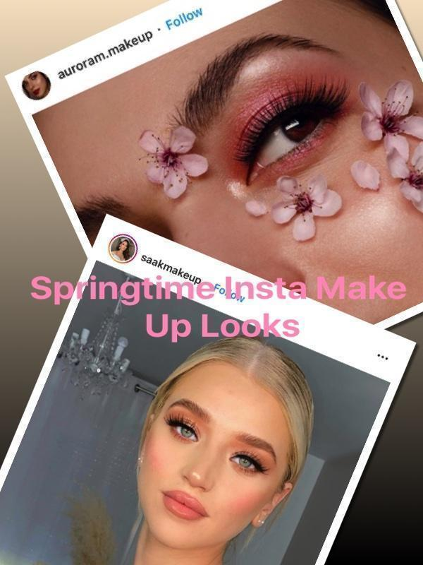 The Springtime Make Up Looks Trending On Instagram