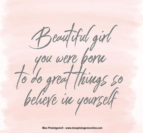 Miss Photogenic - Positive Thought Of The Week