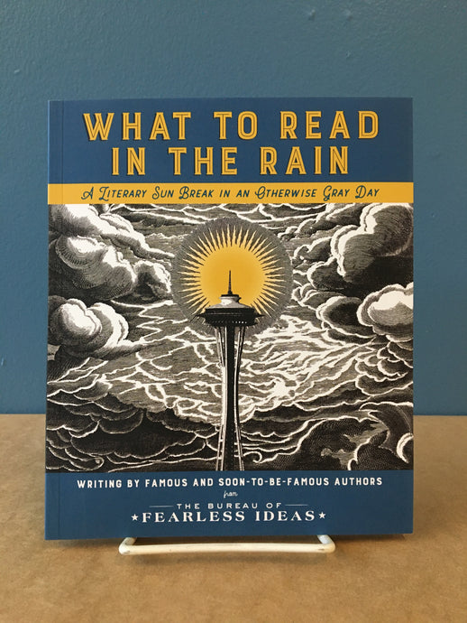 What to Read in the Rain (2019)-A Literary Sun Break in an Otherwise Gray Day
