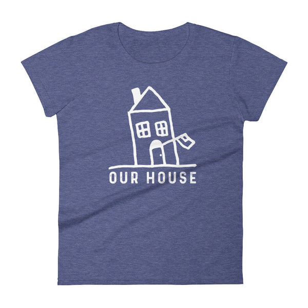 Our House Logo Women's short sleeve t-shirt