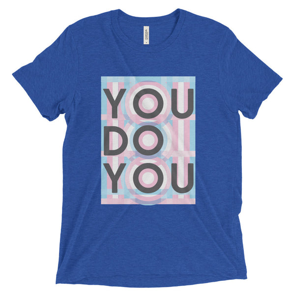 You Do You Short unisex sleeve t-shirt