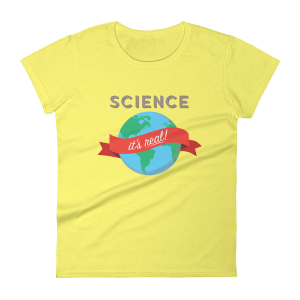 Science - It's Real! Women's short sleeve t-shirt