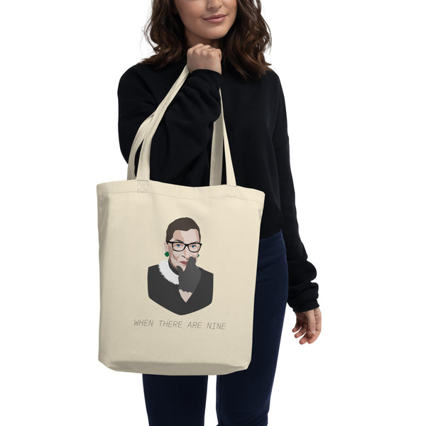"Ruth Bader Ginsburg ""When there are nine"" Eco Tote Bag"