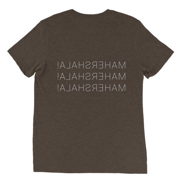 MAHERSHALA!  Unisex Short Sleeve T-Shirt