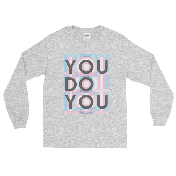 You Do You Long Unisex Sleeve T-Shirt