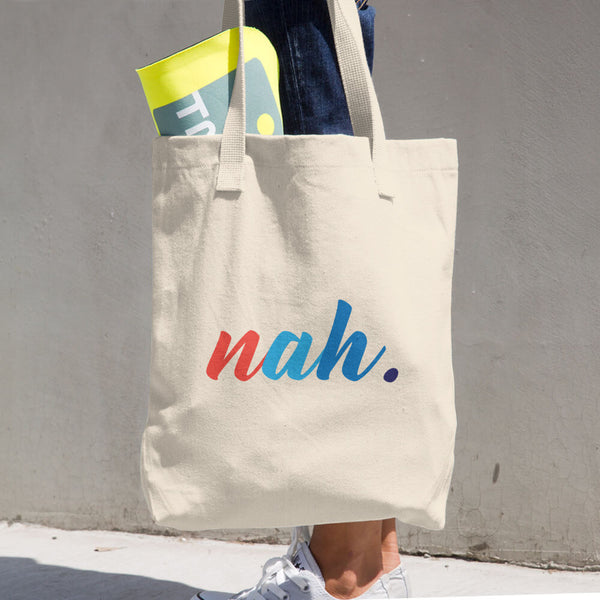 nah. Cotton Tote Bag