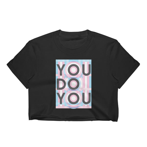 You Do You Women's Crop Top