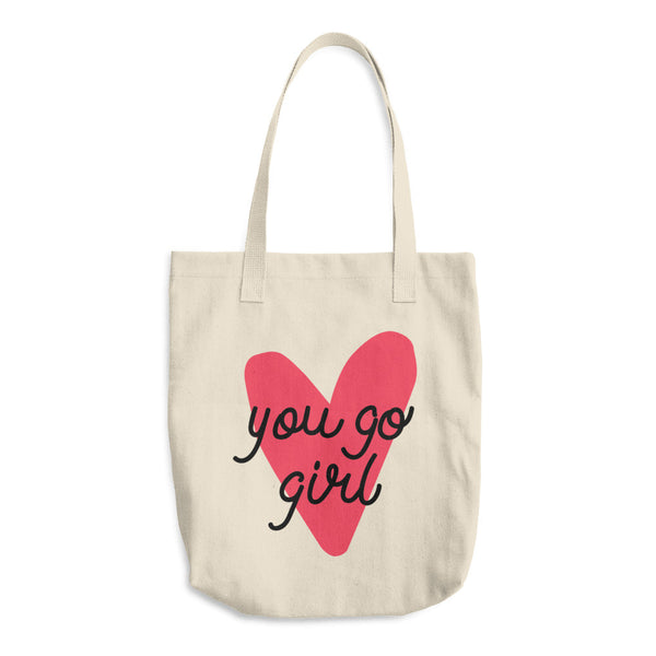 You Go Girl Cotton Tote Bag
