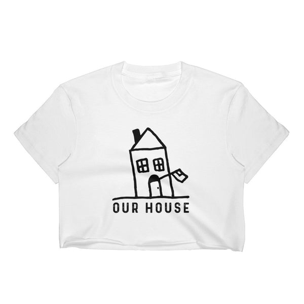Our House Logo Women's Crop Top