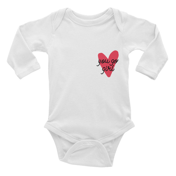 You Go Girl Infant Long Sleeve Bodysuit