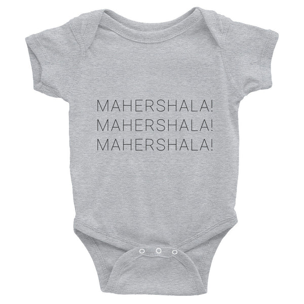 MAHERSHALA! Infant Bodysuit