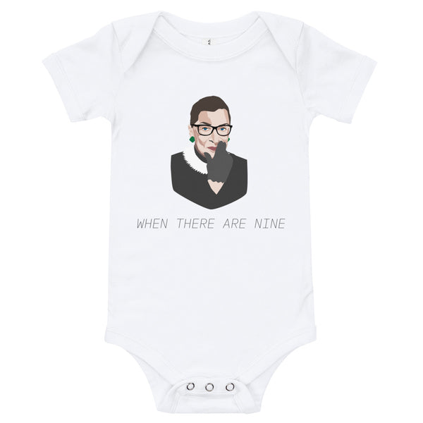 "Ruth Bader Ginsburg ""When there are nine"" Baby Onesie"