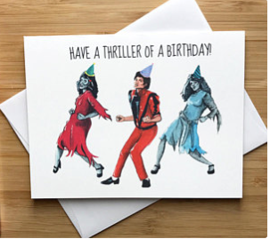 Thriller Birthday Greeting Card