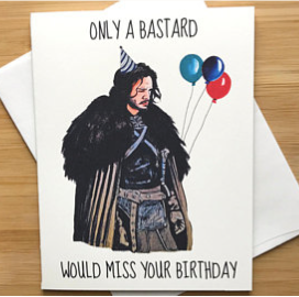 Jon Snow Birthday Greeting Card