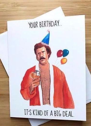 Anchorman Birthday Greeting Card