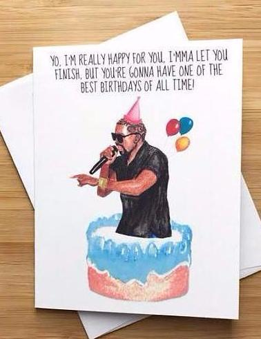 Kanye Birthday Greeting Card