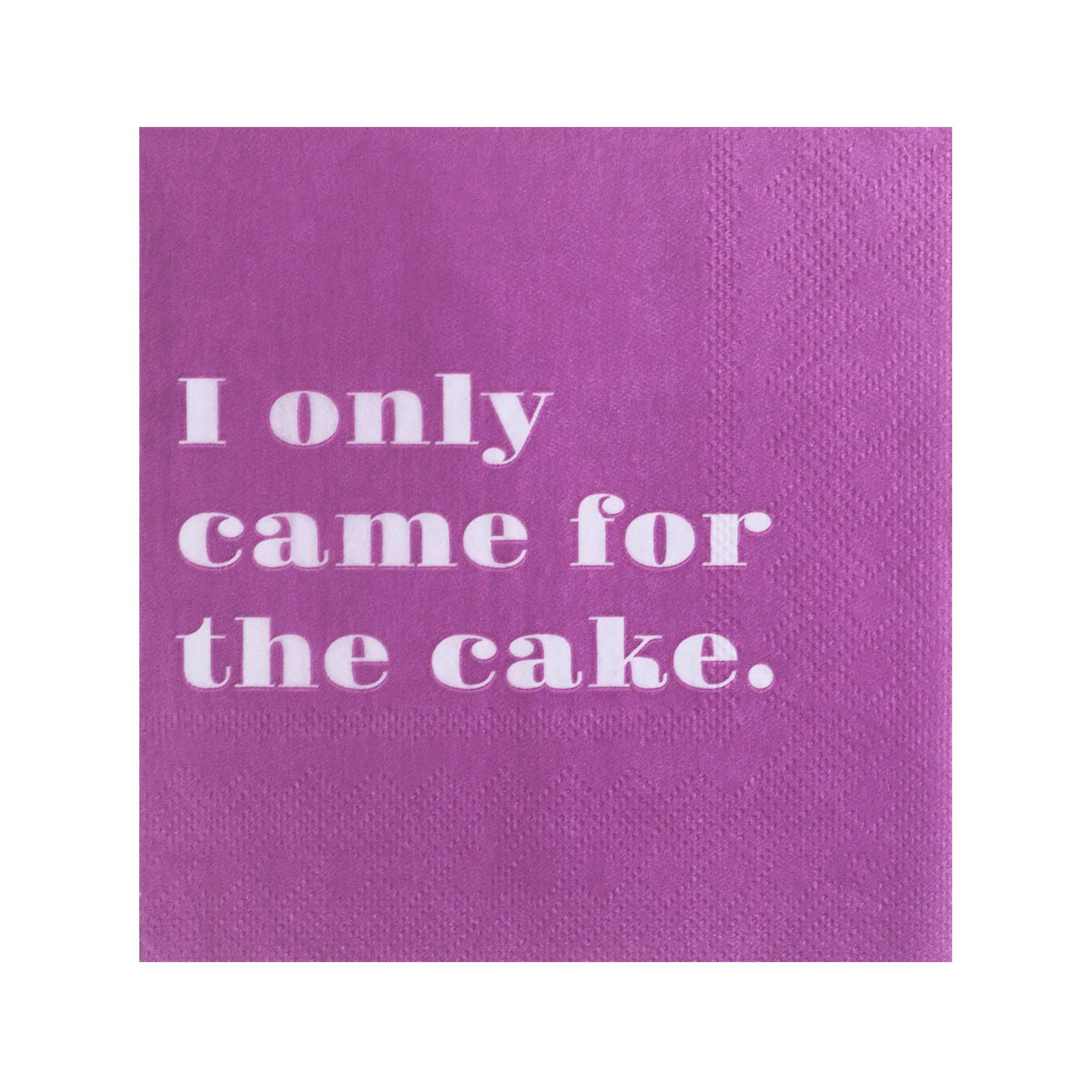 Only Came for the Cake Cocktail Napkins
