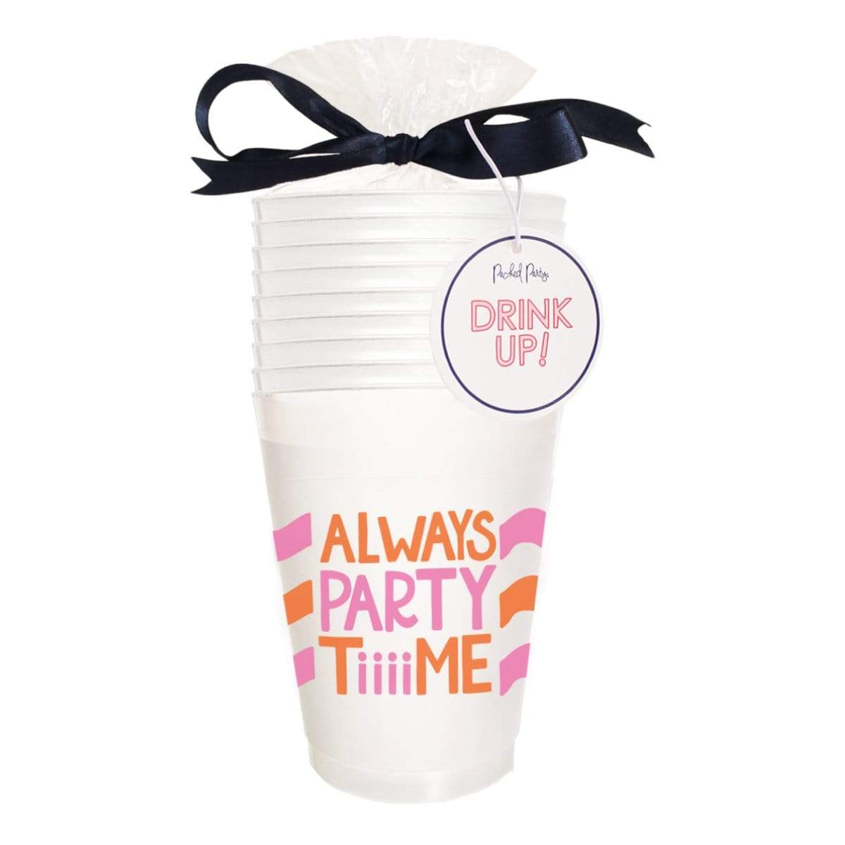 Always Party Time Cups