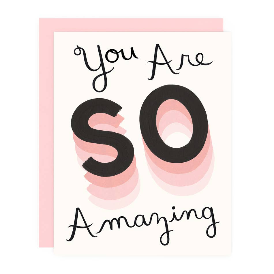 You Are So Amazing Card