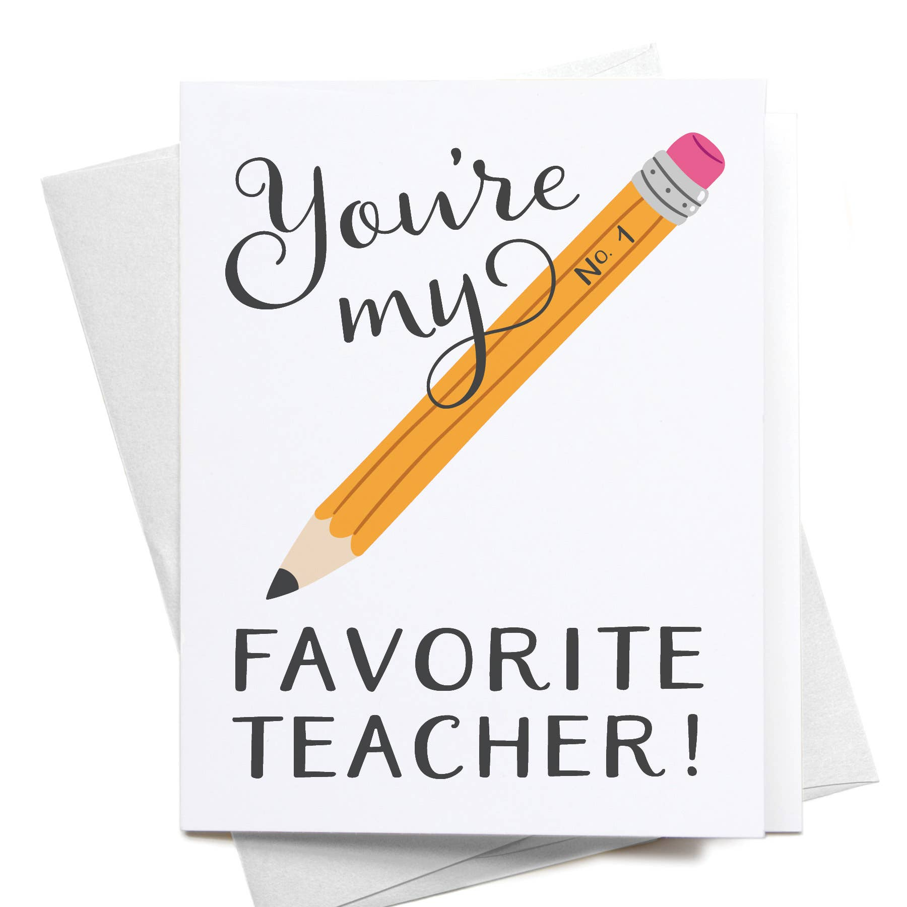 You're My No. 1 Favorite Teacher!