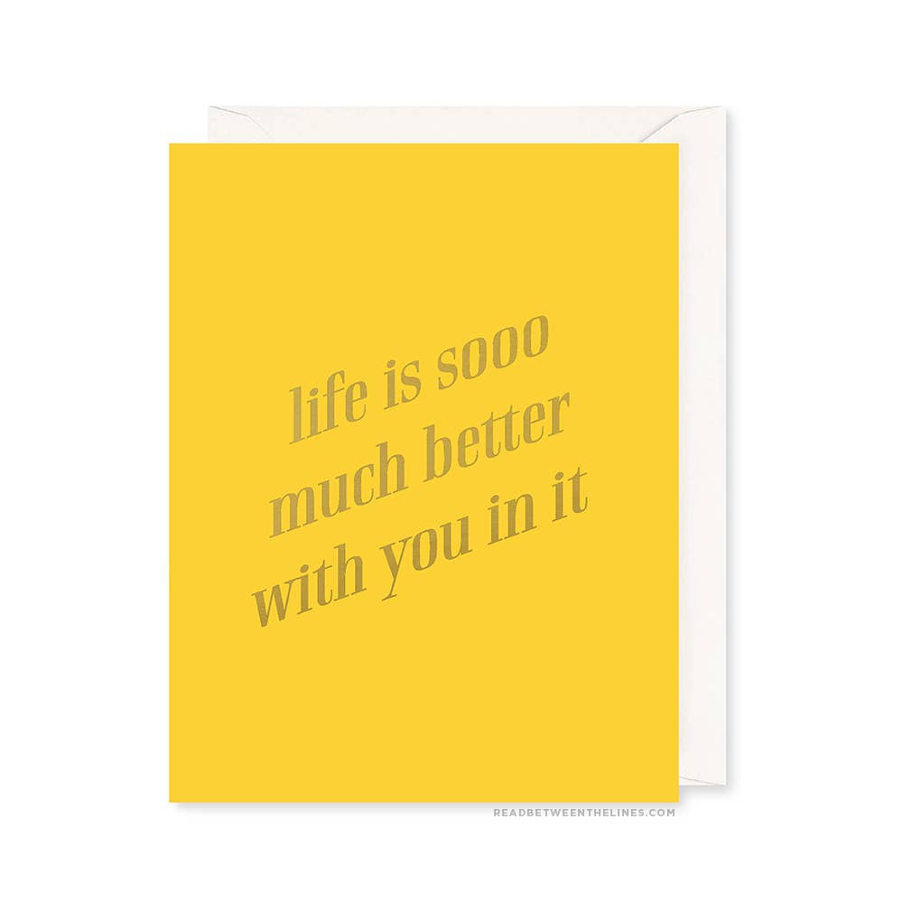 Life is so Much Better Card by RBTL®