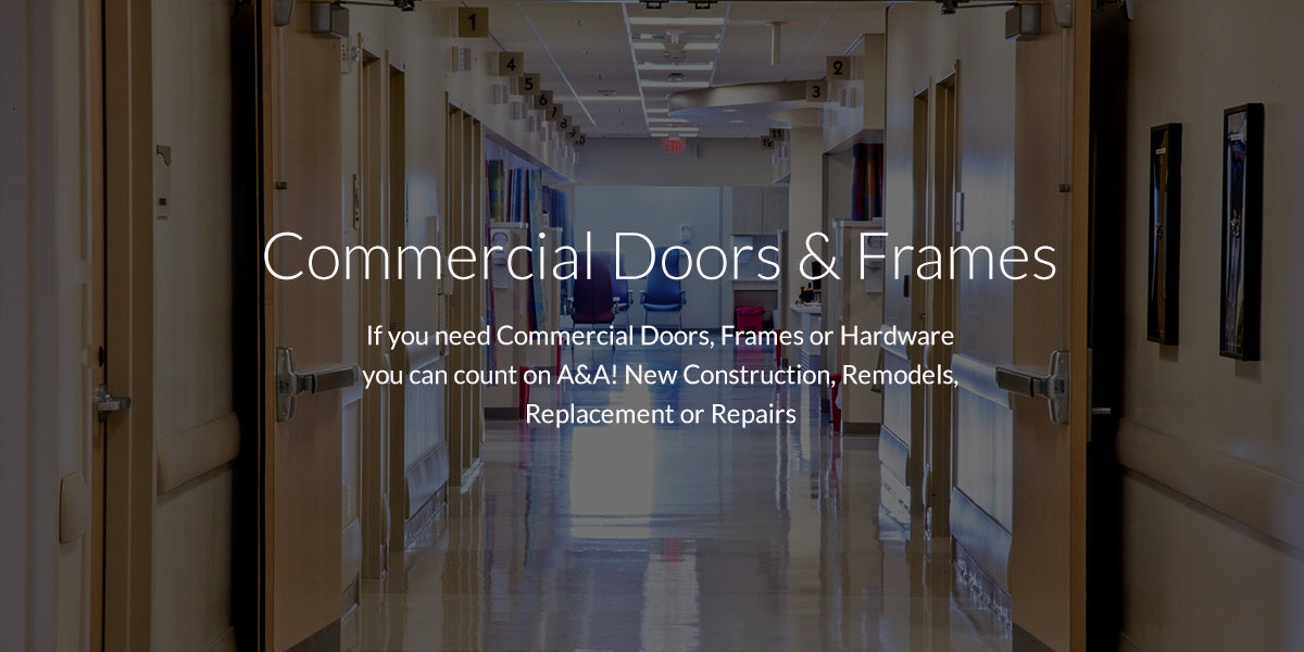 Commercial Doors & Frames