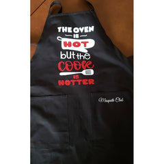 Custom Apron for Mesquite Club - The Oven Is Hot but the Cook Is Hotter