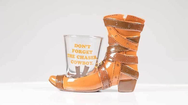 Don't Forget the Chaser Cowboy Shoeter Novelty Shot Glass