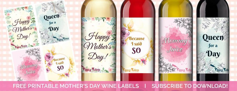 image relating to Free Printable Wine Labels called Moms Working day WINE LABELS Tipsy Totes Wine Items Beer