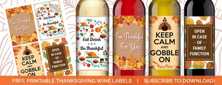 picture regarding Free Printable Wine Labels With Photo identified as PRINTABLE THANKSGIVING WINE LABELS Tipsy Totes Wine