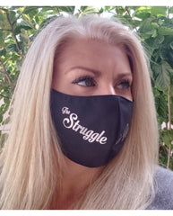 The Struggle Is Real Face Mask - Tipsy Totes | Wine Gifts | Beer Koozies | Wine Totes | Simply Fabulous
