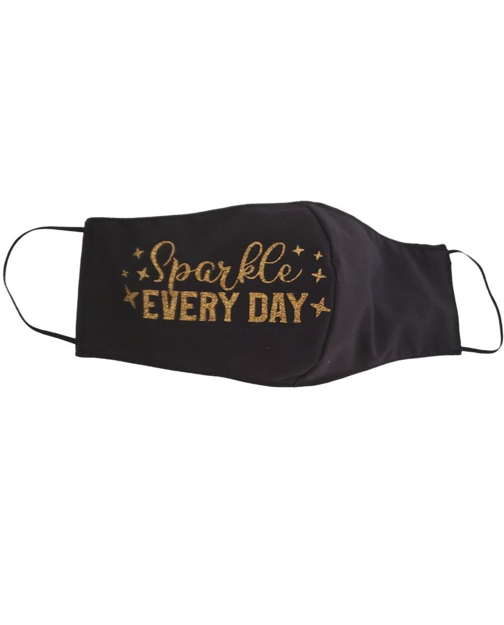 Sparkle Every Day Face Mask - Tipsy Totes | Wine Gifts | Beer Koozies | Wine Totes | Simply Fabulous