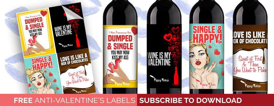 FREE PRINTABLE ANTI-VALENTINE'S DAY WINE LABELS