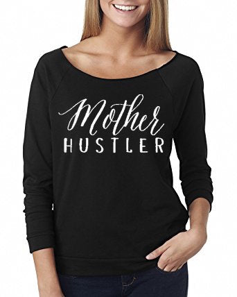 Mother Hustler - Womens' Scoop Neck Sweater - The Kinsley Collection