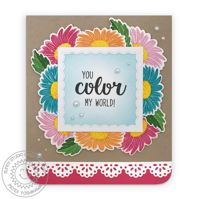Sunny Studio Stamps You Color My World Colorful Daisies Handmade Card with Scalloped edge (using Eyelet Lace Daisy Border Dies)