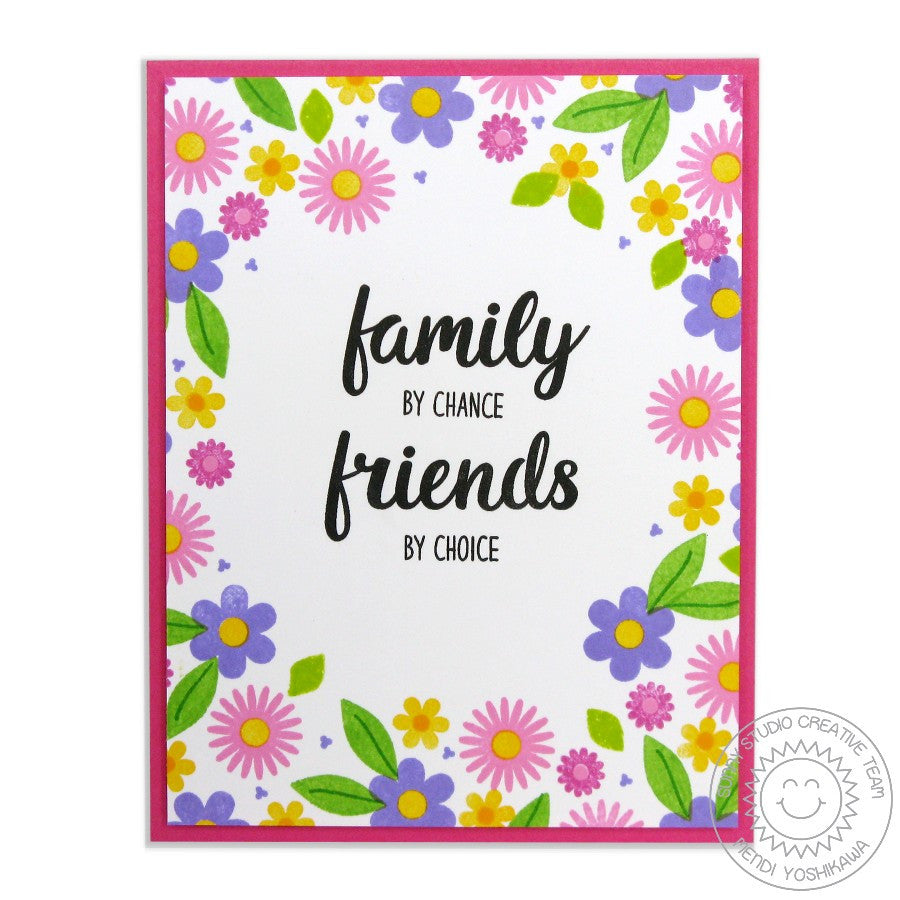 Sunny Studio Stamps Friends & Family Flower Family By Chance, Friends by Choice Card