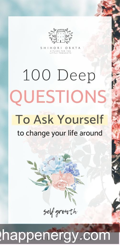 100 Questions to Ask Yourself for Self Growth: Deep questions we need to ask ourselves to bring about change in our life